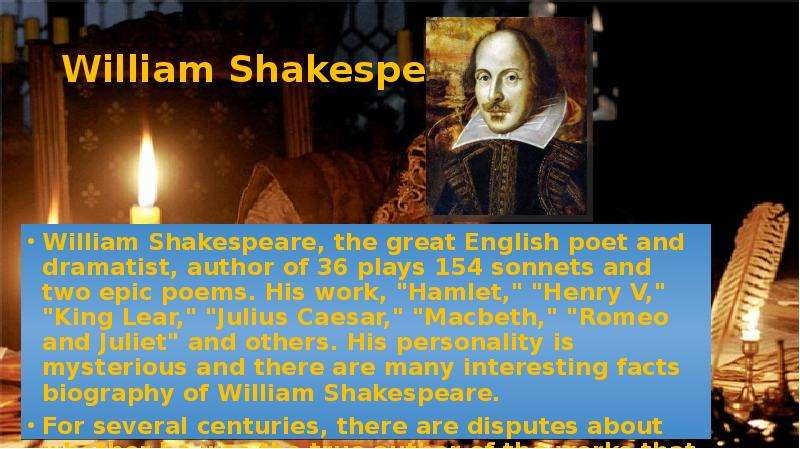 a biography of william shakespeare the greatest dramatist of all time Free essay: william shakespeare as the greatest genius in british literature even after four centuries, the literary world remains to uphold shakespeare as.