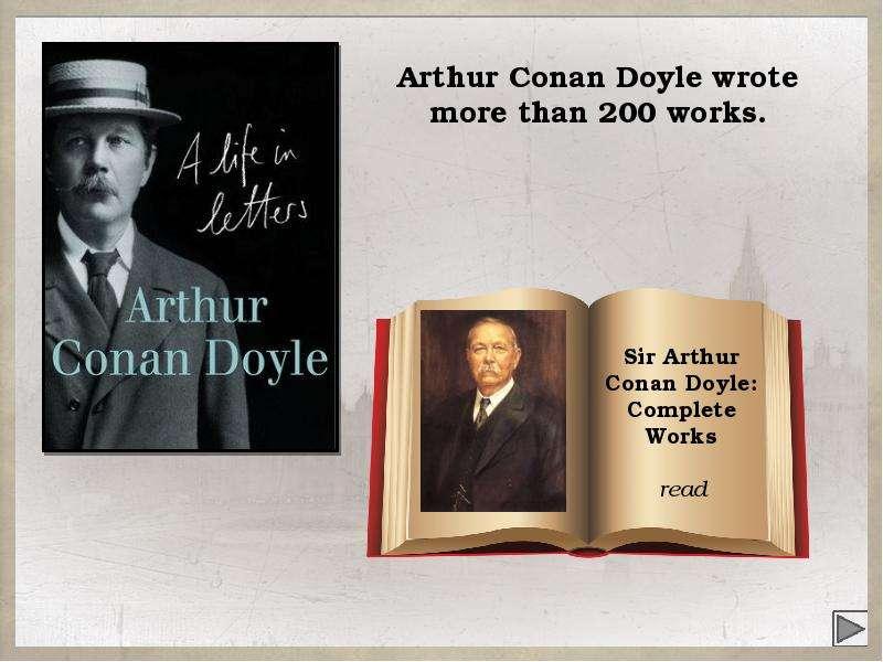 a description of arthur conan doyle who was more than just an author