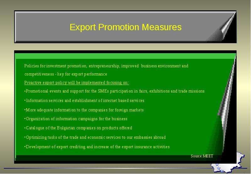 export promotion measures The concept of export promotion 1 the central and state government has taken a number of measures to promote export.