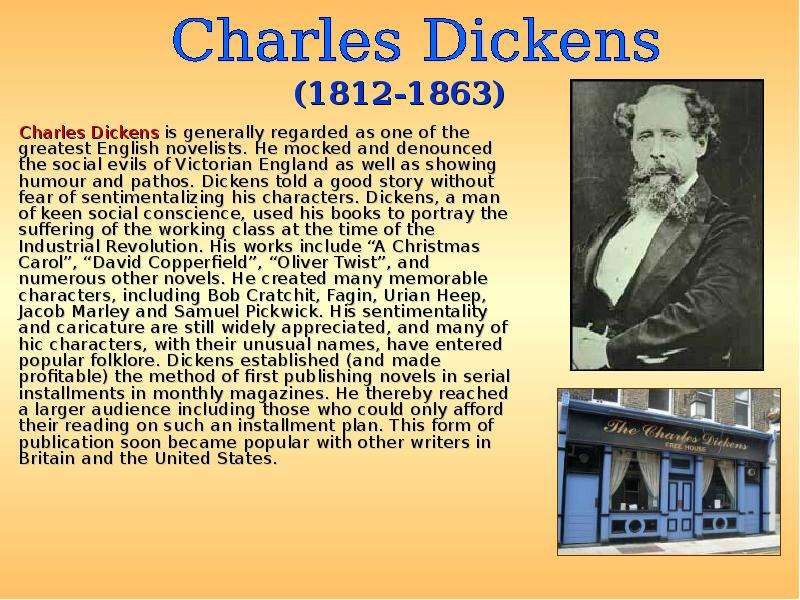 a look at the impact of charles dickens in literature during the victorian era Great expectations, a novel written by charles dickens during the victorian era this novel was set in early victorian england at a time when great.