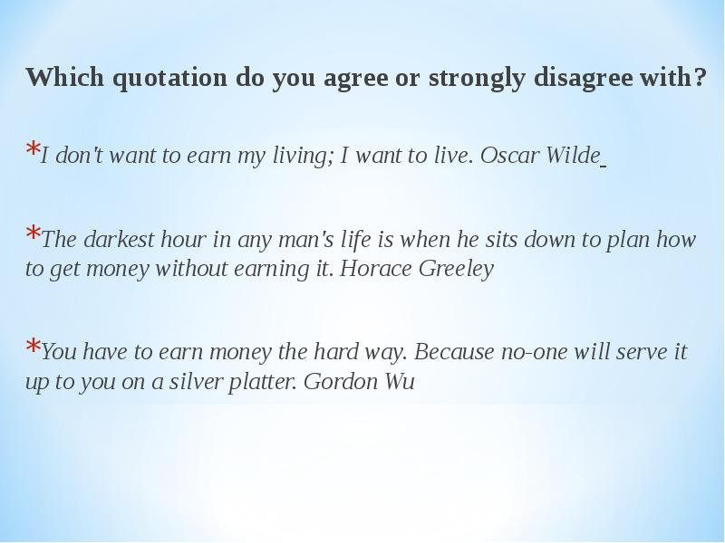 do you agree disagree following statement only people earn Do you agree or disagree with the following statement only people who earn a lot of money are successful use specific reasons and examples to support your answer.