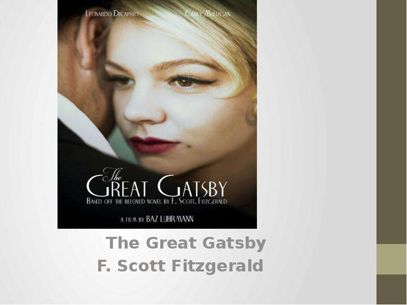 an analysis of character transformation in the great gatsby a novel by f scott fitzgerald Professor tony bowers from the college of dupage explains the main characters in f scott fitzgerald's novel the great gatsby.