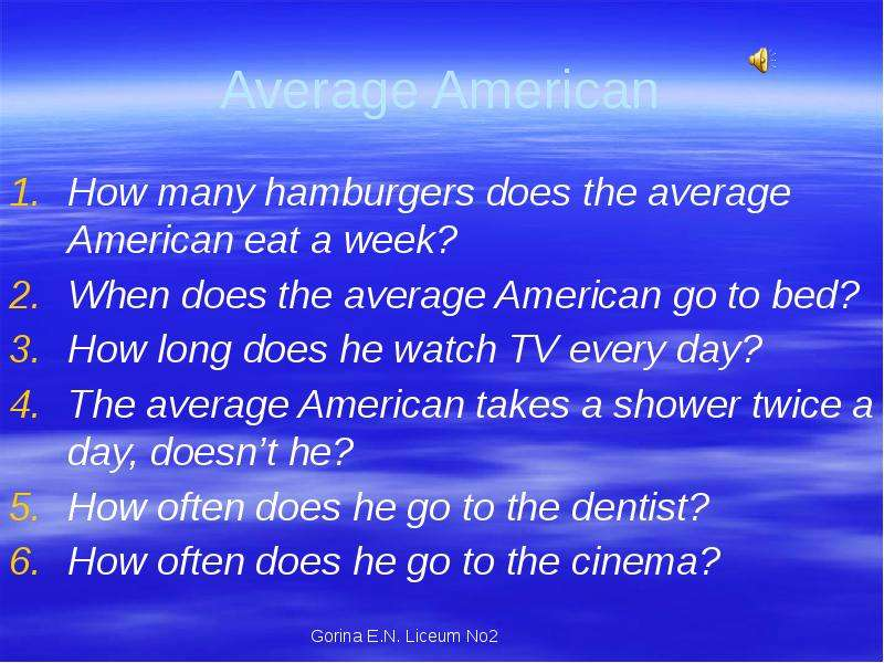 Average American How many hamburgers does the average American eat a week? When does the average Ame