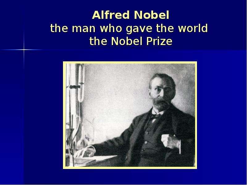 alfred nobels work