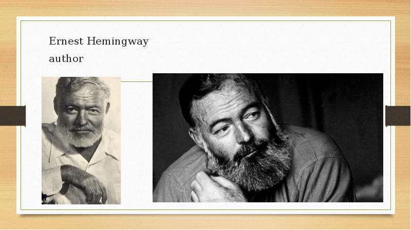 ernest hemingway more than an author