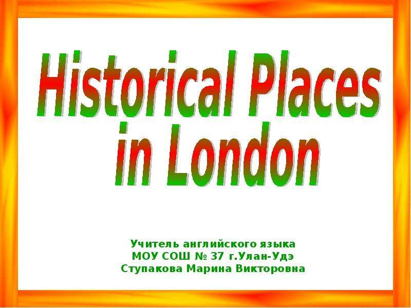 Historical Places in London