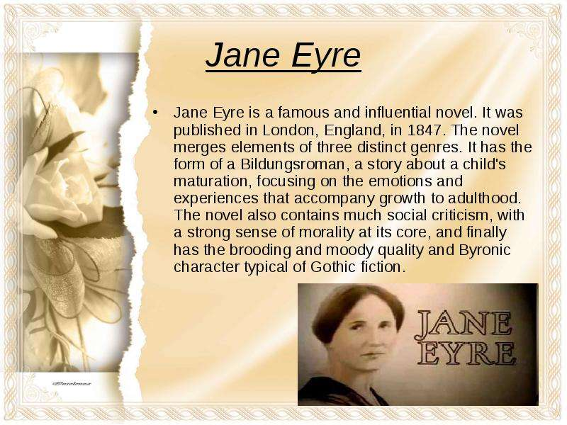 "how jane eyre functions as a bildungsroman Burning passion: the function of fire in jane eyre fire as a motif is versatile it has the ability to comfort or destroy, enliven or kill jane eyre by charlotte brontë fully illustrates the potentiality of fire, from how it ""shines in paradise"" to how it ""burns in hell"" (bachelard 7)."