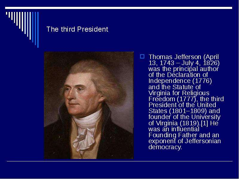 the role of thomas jefferson in the formation of the united states The united states and the secretary of state thomas jefferson became the leader of the pro-french democratic -republican party that celebrated the.