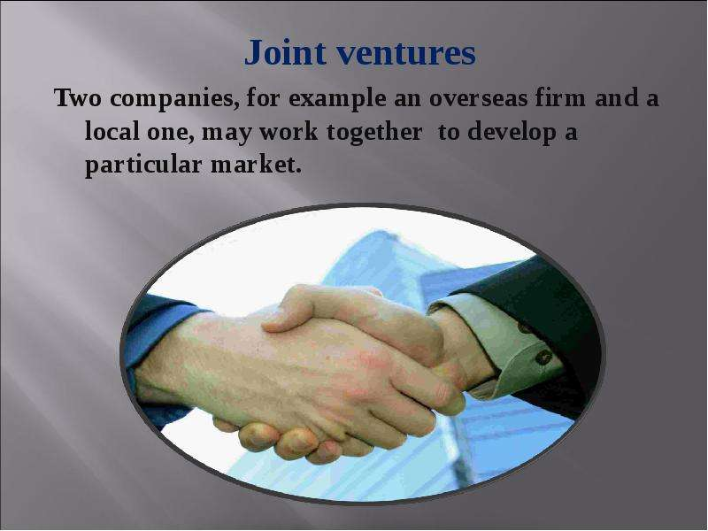 joint ventures Famous joint venture companies may 6, 2013, zubair, 4 comments a joint venture, also known by its acronym jv, is the joining of two or more business entities comprised of individuals, corporations, or governmental entities.