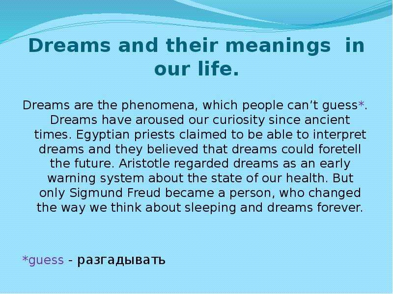 dreams and their meanings essay A comprehensive study into dreams and their symbolic meanings see how dream symbolism works in practice.