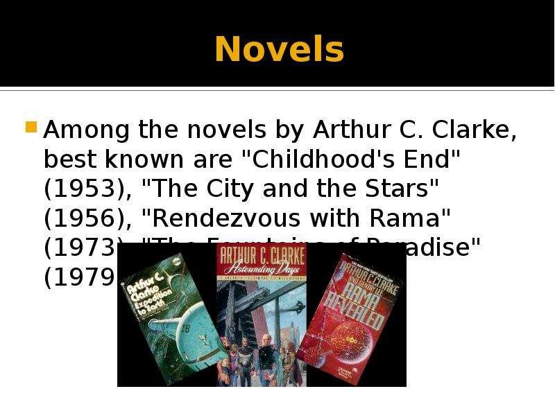themes of selfishness in arthur clarkes novel childhoods end
