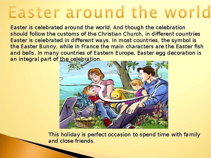 easter holiday in different countries Yes, good friday and easter monday are bank holidays almost everyone in the world has more bank holidays than the uk metro blogs is a place for opinions.