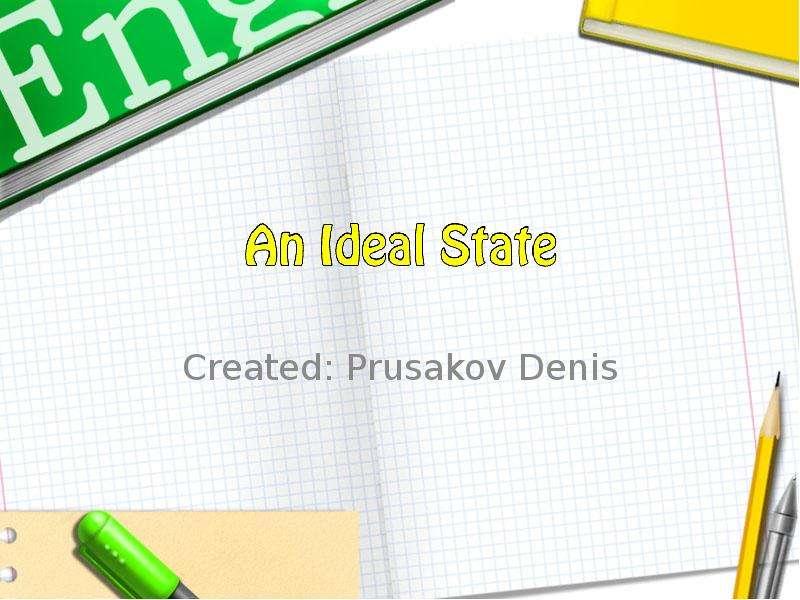 Created: Prusakov Denis