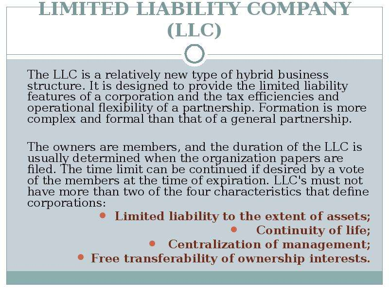 roles of limited liability corporations and The most common forms of business enterprises in use in the united states are the sole proprietorship, general partnership, limited liability company (llc), and corporation.