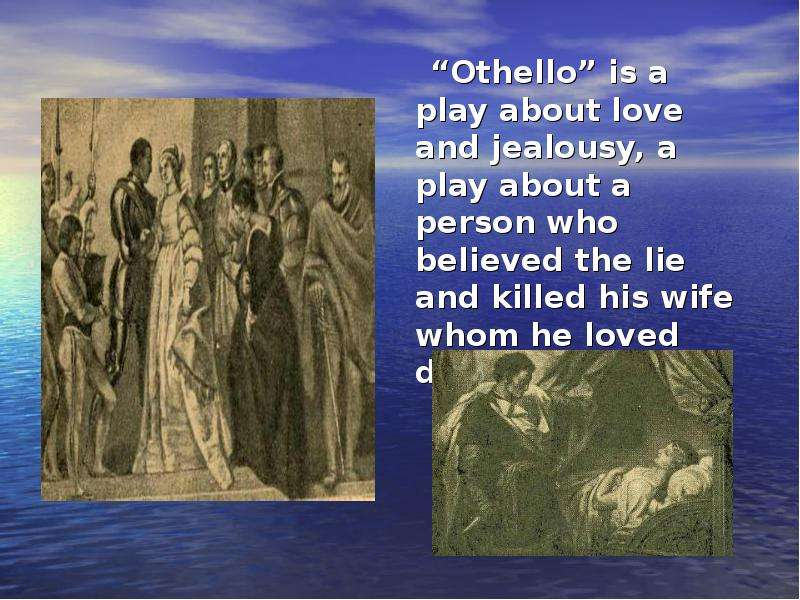 a personal reflection on othello a play by william shakespeare