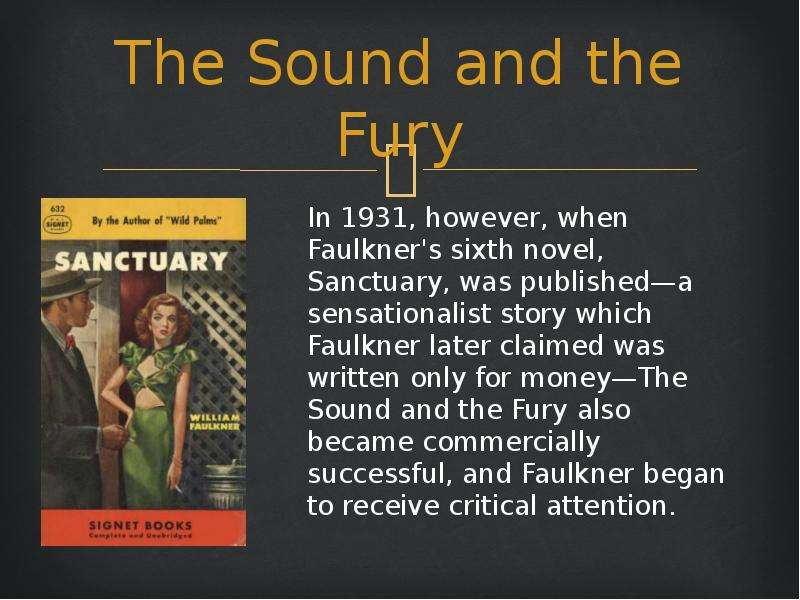 a review of william faulkners the sound and the fury Read the full-text online edition of william faulkner's the sound and the fury (1988) faulkner, william, 1897-1962 sound and the fury table of contents.