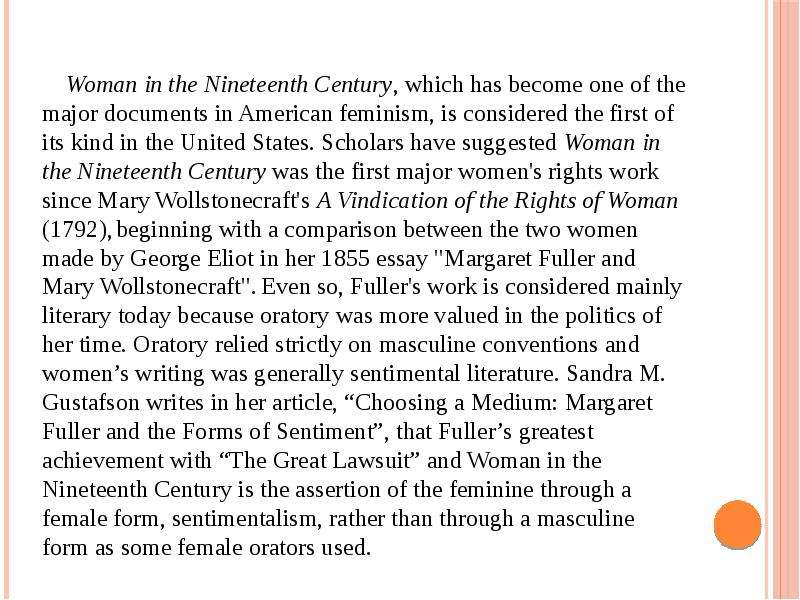 a literary analysis of the essay woman in the 19th century by margaret fuller If you are looking to gauge your knowledge of fuller's ''woman in the nineteenth century'' go to literary analysis: summary & analysis margaret fuller.