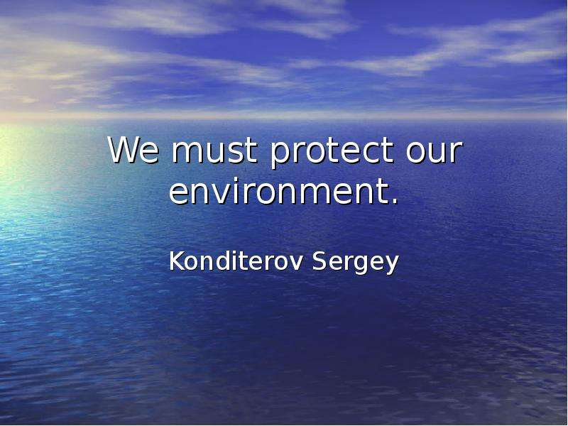 protect our environment