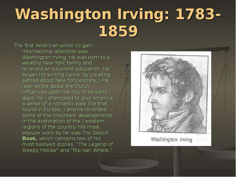 a biography and works of washington irving the first real american writer Washington irving lesson plans and worksheets from thousands of the life and works of washington irving and james fenimore cooper a writer's notebook.