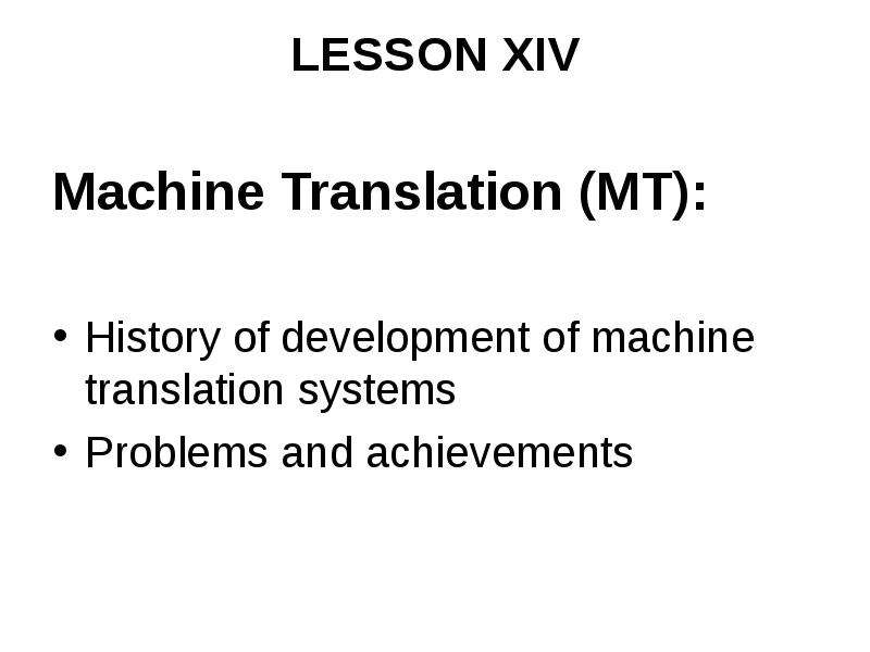 the development of machine translation