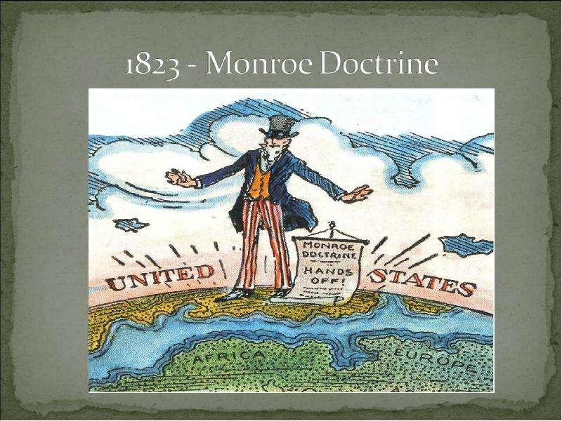 an analysis of the monroe doctrine of 1823 in the united states