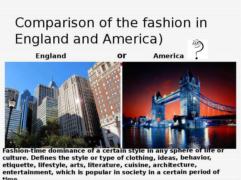 Comparison of the fashion in England and America)