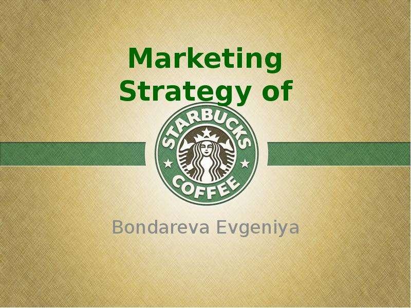 Marketing Strategy of Bondareva Evgeniya