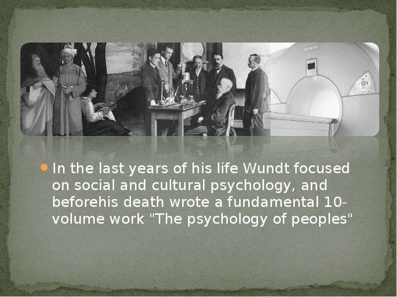 the life and influence of wilhelm maximilian wundt in the psychology world