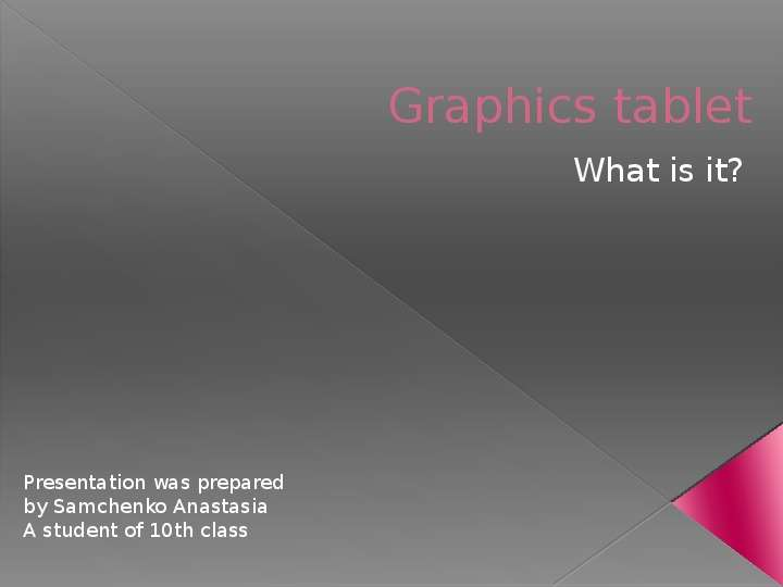 Graphics tablet What is it?