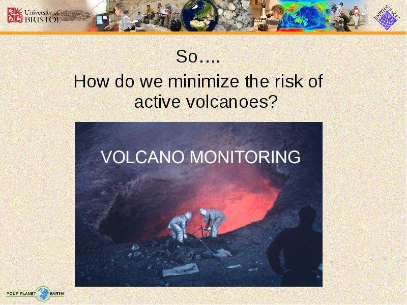 hazards of volcanoes minimising the risks Earthquake risk due to hotspot volcanoes: but volcanoes and seismic hazards earthquakethe culmination of these risks produces seismic hazard on the.