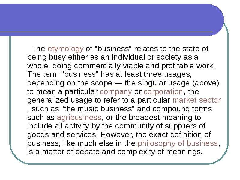 a definition of business philosophy Definition of business philosophy: theory used to determine how a business handles different areas of operation.