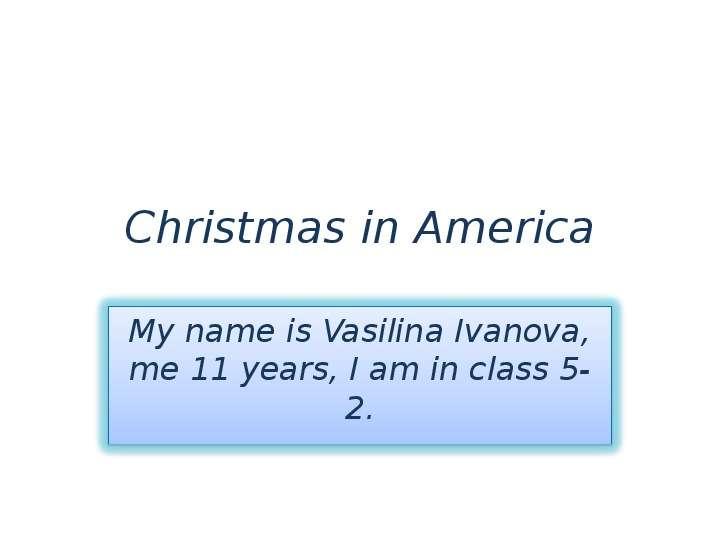 Презентация Christmas in America