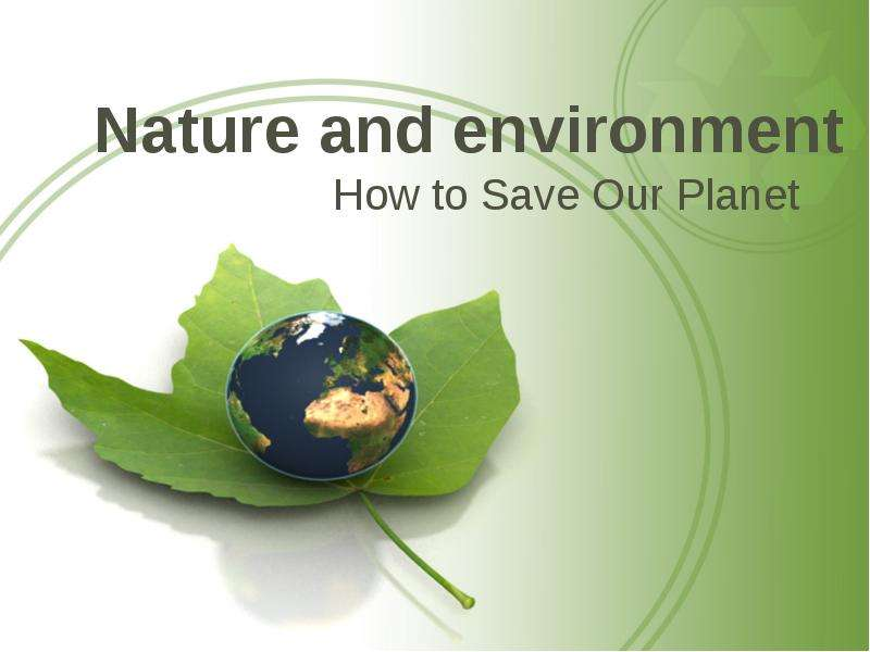 how i will save the planet essay I want to write an essay on save the planet earth which web site should i refer to any ready essays available.