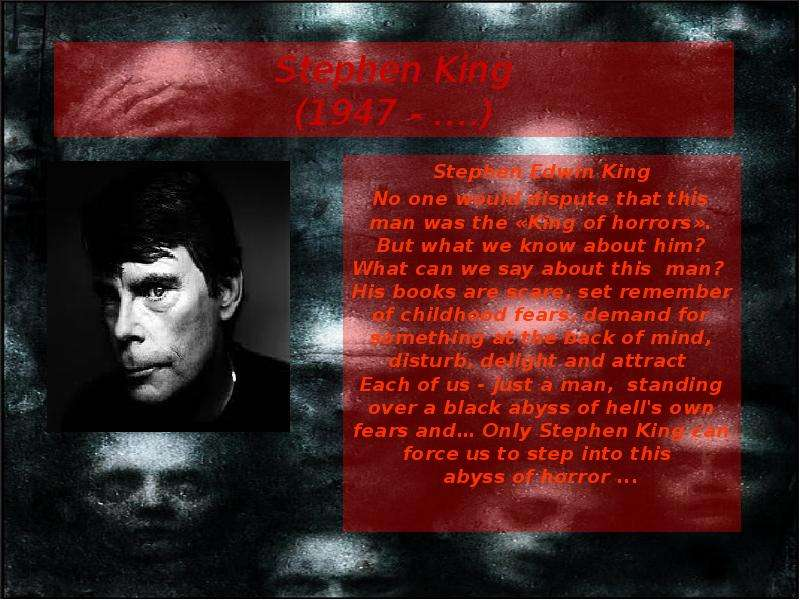 the work of stephen edwin king Stephen king ‏ verified account for 27 years, i was privileged to work with the thousands of career doj lawyers and fbi agents who work hard every day to keep.