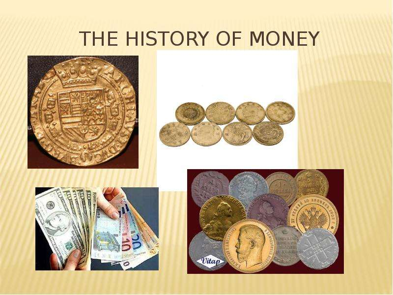history of money essay Advertisements: evolution of money: essay on the evolution of money commodity money: today when in india we think of money, it is generally in terms of rupee notes, in the usa it is in terms of dollar notes and in great britain it is in terms of pound sterling, and all of these are mostly [.