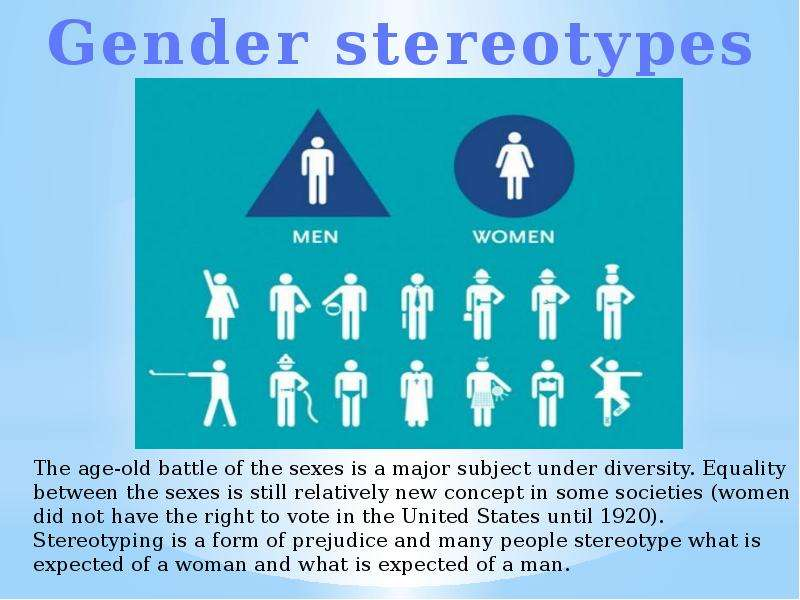 an argument against stereotyping men as the ones who are being discriminated