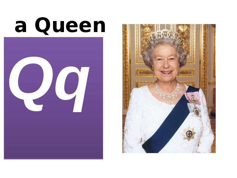 a Queen Qq