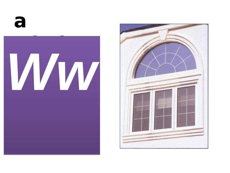 a window Ww