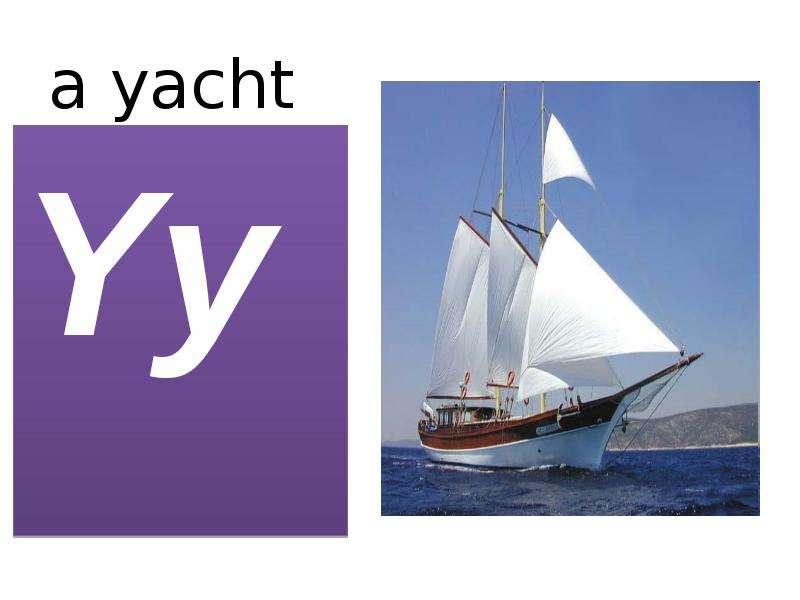 a yacht Yy