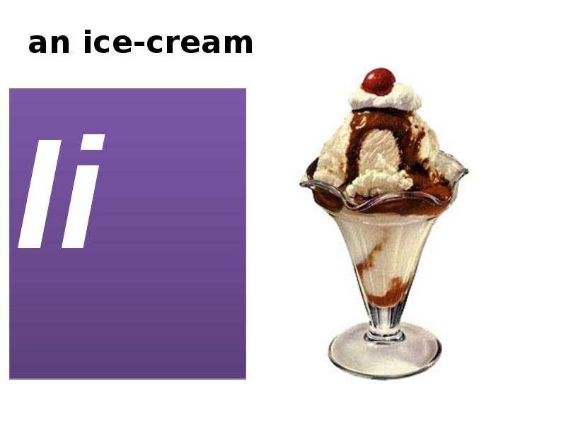 an ice-cream Ii