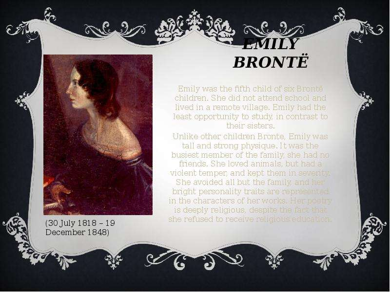 how does emily bronte present the The abuse of children in emily bronte's wuthering heights 1- life and work: emily bronte is born in yorkshire on 30 earnshaw brings another present, a sort.