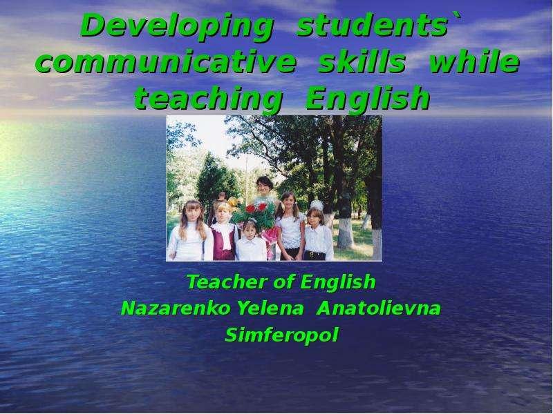 Communicative skills while teaching English