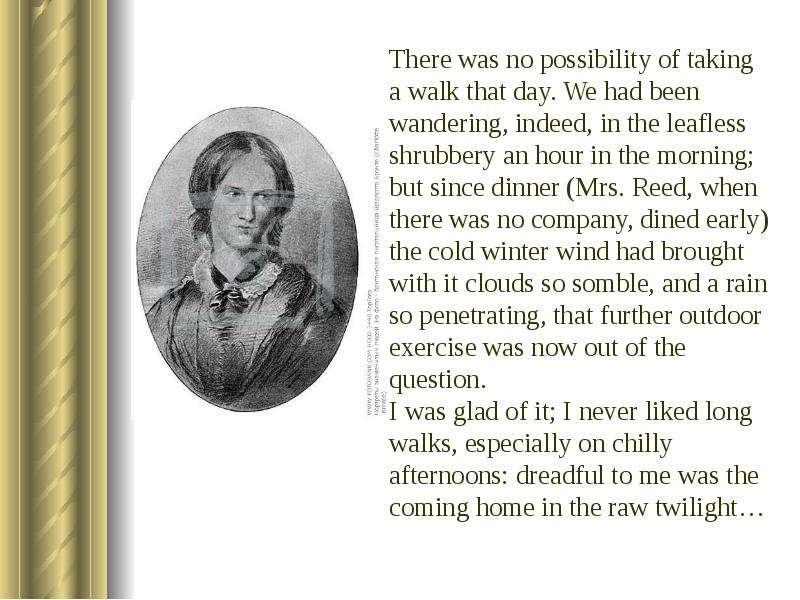 Роль описания природы в романах Джейн Остен «Гордость и предубеждение» и Шарлотты Бронте «Джейн Эйр», слайд 15