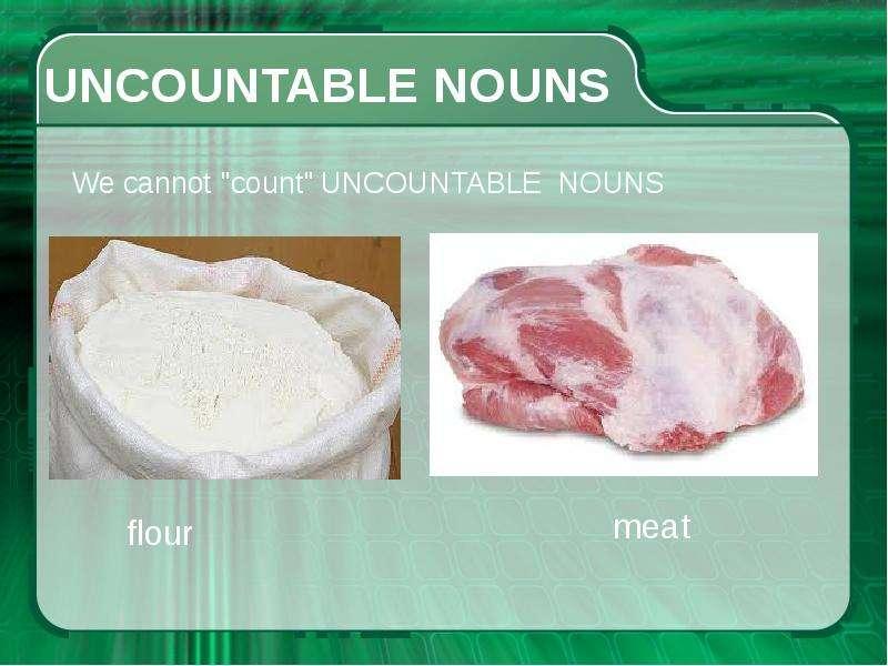 Исчисляемые и неисчисляемые существительные, слайд 4