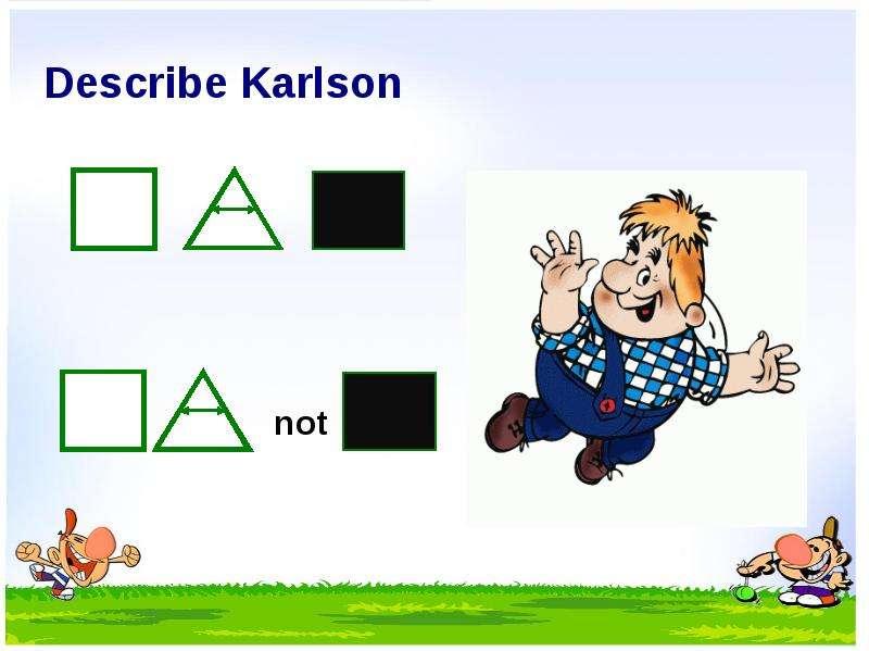 Describe Karlson