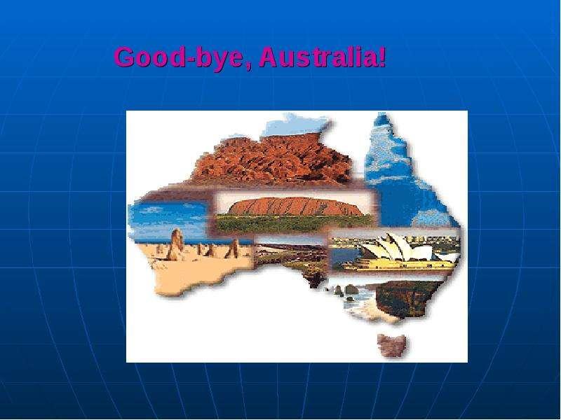Good-bye, Australia!