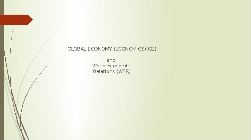 Global economy and world economic relations