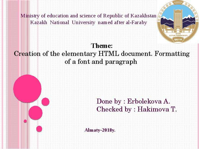 Creation of the elementary HTML document. Formatting of a font and paragraph