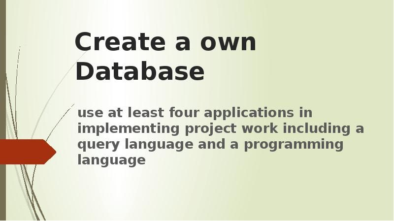 Create a own Database