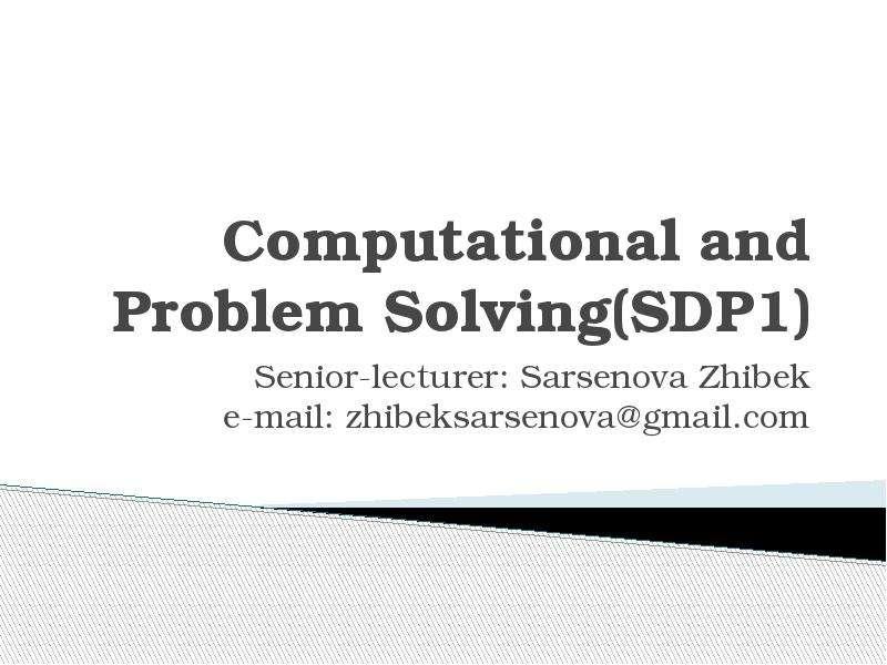 Computational and Problem Solving(SDP1)
